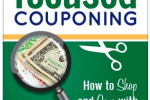 Focused Couponing- Saving Money On Groceries