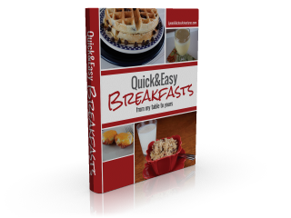 Kindle Version of Quick and Easy Breakfast Recipes and Ground Beef Recipes from My Table To Yours