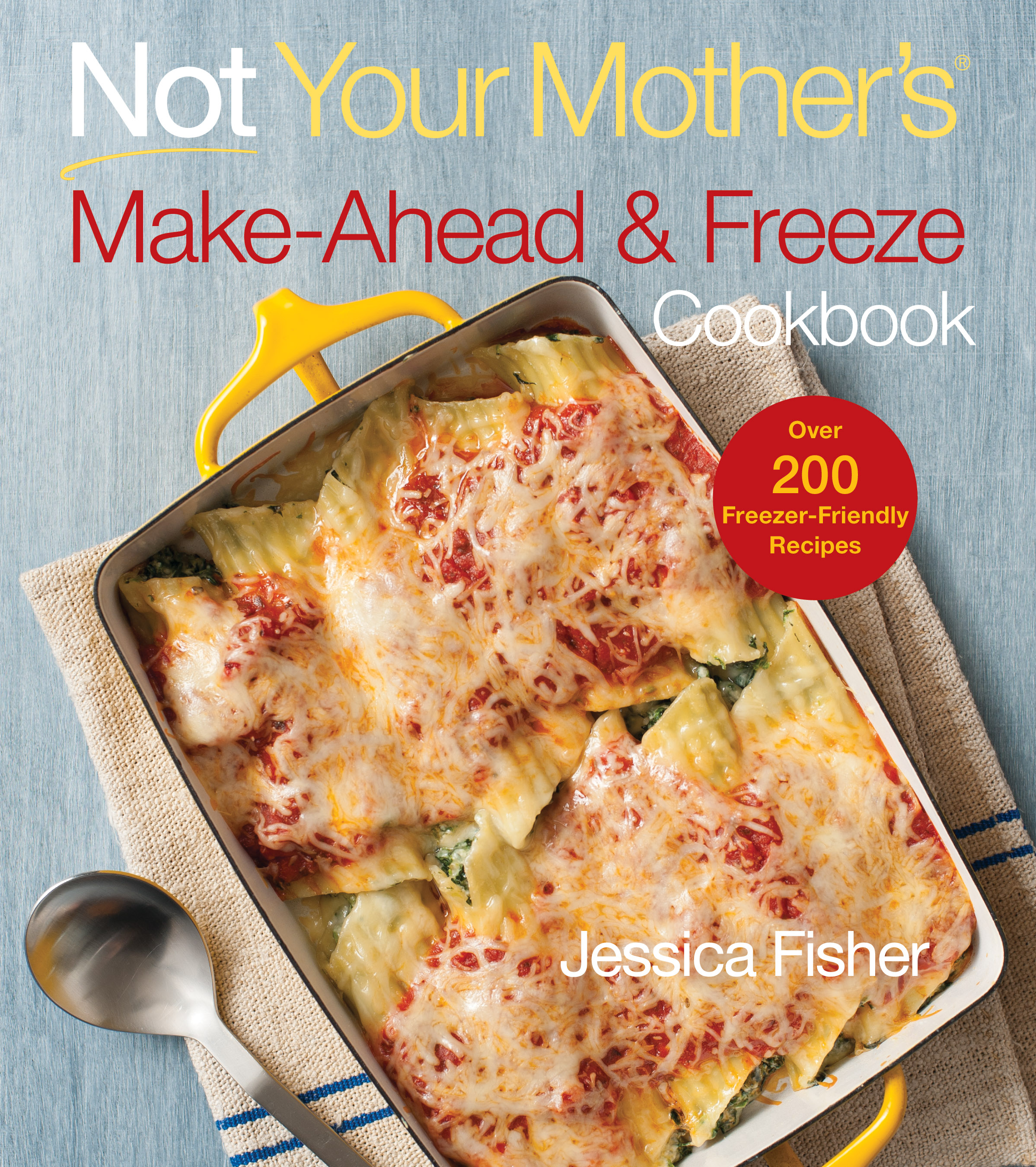 Not Your Mother's Make Ahead and Freeze Cookbook Review and Giveaway