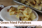 Oven Fried Potatoes from LynnsKitchenAdventures.com