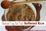 Quick and Easy Side Dish- Buttered Rice