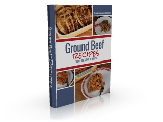 Ground Beef Recipes From My Table To Yours-Free on Kindle