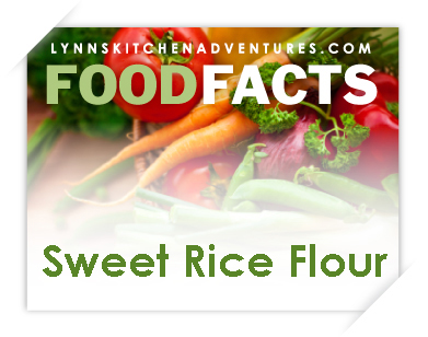 What Is Sweet Rice Flour? {Food Facts}