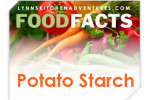 What is Potato Starch {Food Facts}