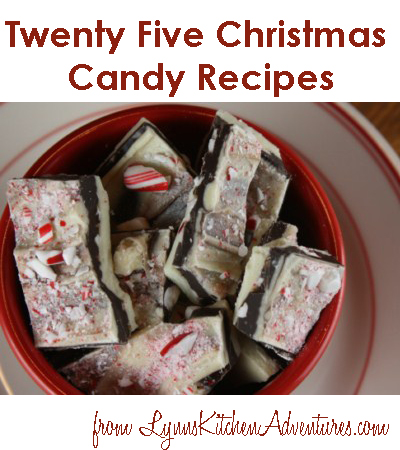Twenty Five Christmas Candy Recipes