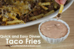 Quick and Easy Dinner Taco Fries