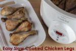 Easy Slow Cooked Chicken Legs