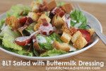 BLT Salad {Bacon, Lettuce, and Tomato Salad with Buttermilk Dressing}