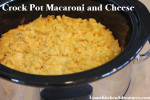 Crock Pot Macaroni and Cheese