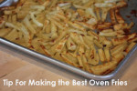The Best Oven Fries {Kitchen Tip}