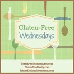 Gluten Free Wednesdays (October 22nd)