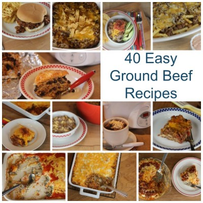 40 Ground Beef Recipes- Soups, Sandwiches, Pizza, Tacos, Casseroles and more!