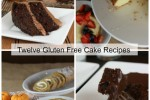Twelve Gluten Free Cake Recipes