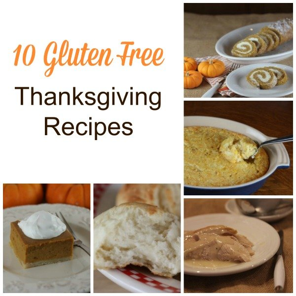Easy Gluten Free Thanksgiving Recipes: 10 Gluten Free Thanksgiving Recipes