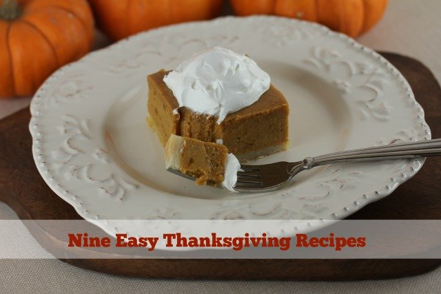 Nine Easy Thanksgiving Recipes