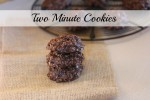Two Minute Cookies -