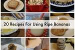 Twenty Recipes For Using Ripe Bananas