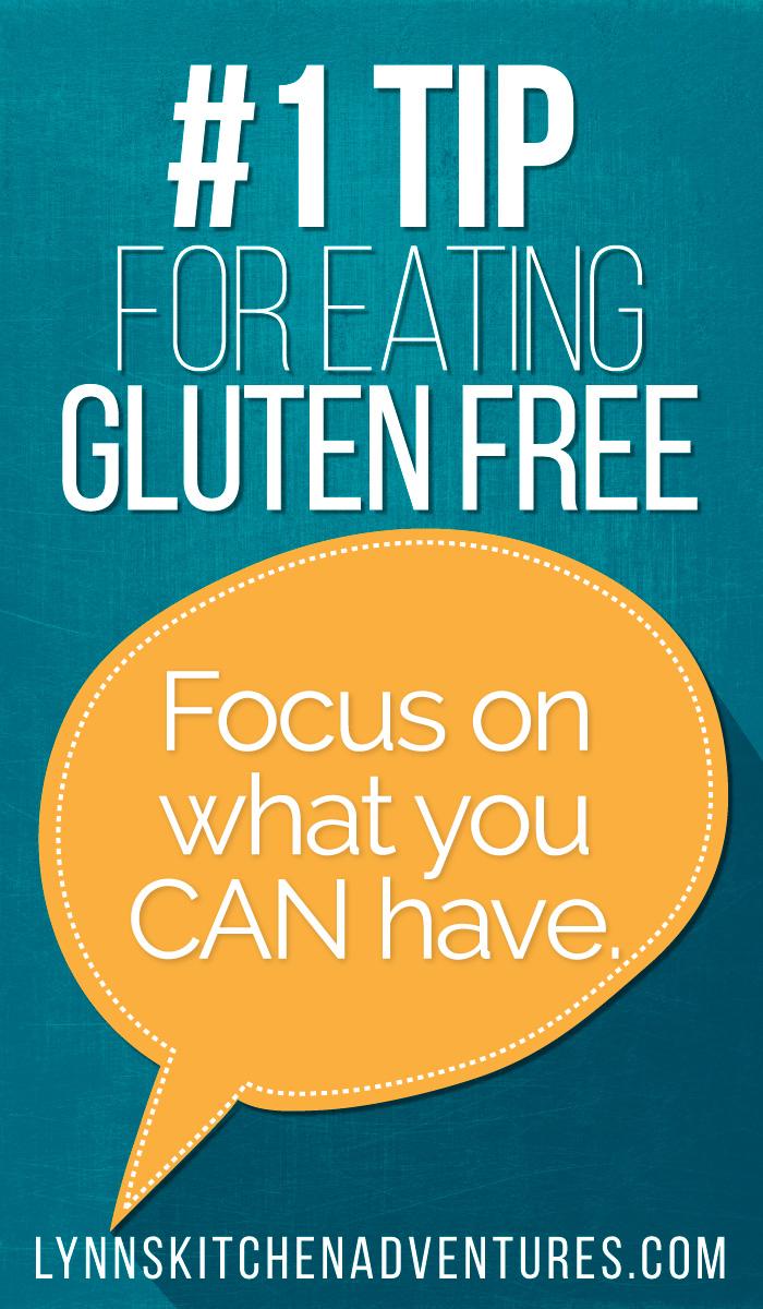 #1 Tip For Eating Gluten Free