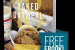 Free Baked Oatmeal ebook!!