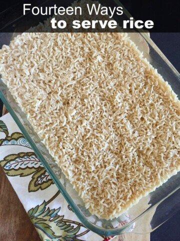 Fourteen Ways to Serve Rice