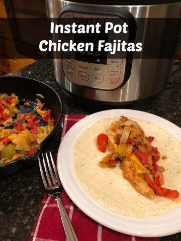 Instant Pot Chicken Fajitas