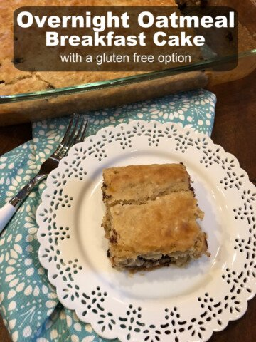 Overnight Oatmeal Breakfast Cake