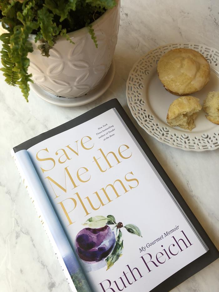 Save me the Plums and Muffins