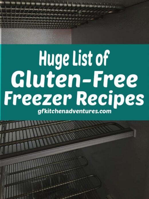 Huge List of Gluten Free Freezer Recipes